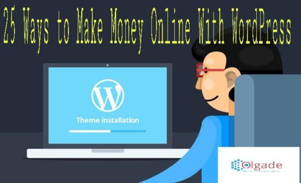 Make Money Online With WordPress