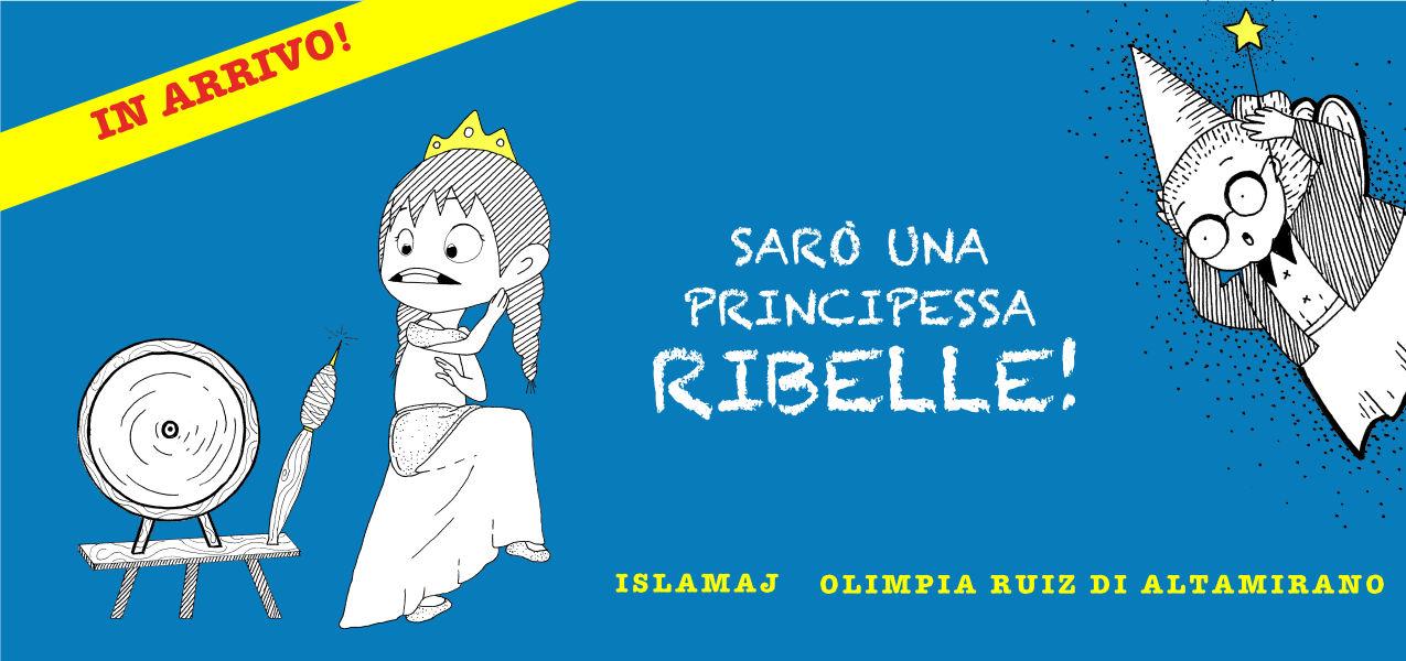 Anteprima - Sarò una principessa ribelle