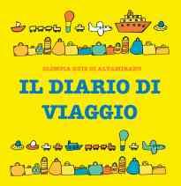 Il diario da mettere in valigia e completare - Libro per bambini