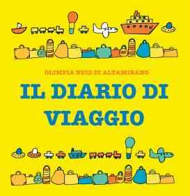Il diario di viaggio. Un libro per le vacanze con i bambini