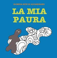 La mia paura, un libro da disegnare per parlare delle paure dei bambini.