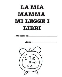 La mia mamma mi legge i libri, per le mamme che amano le storie per bambini...