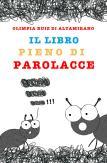 Il libro pieno di parolacce - Libro per bambini