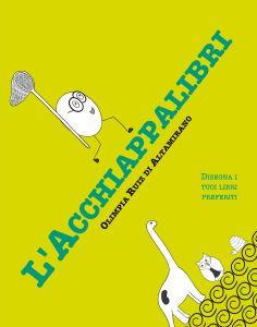 L'Acchiappalibri - Libro per bambini