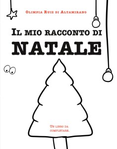 Il mio racconto di Natale - Un libro da completare