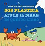 SOS Plastica: Aiuta il mare in questo libro