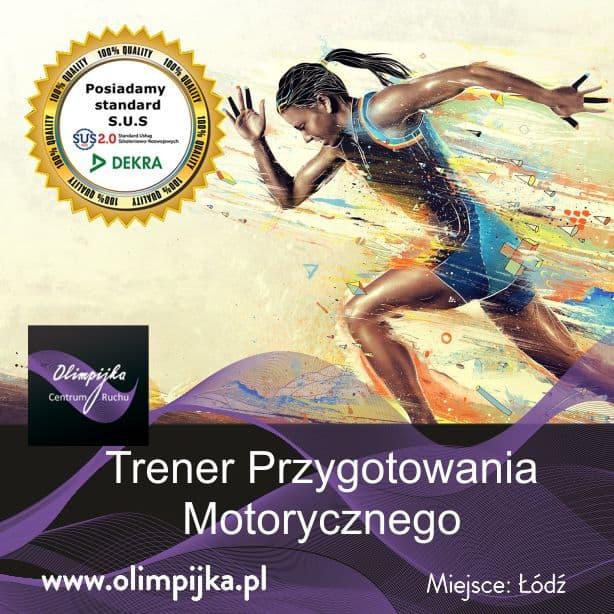 Kurs Trener Przygotowania Motorycznego 22-23.05.2021r.