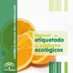 Manual Etiquetado Productos Ecologicos Aceite Ecologico Olivar de Sierra Olivalle Olipe