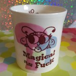 Magical as Fuck Tumbler (Sold)