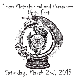 Texas Metaphysical and Paranormal Unity Fest