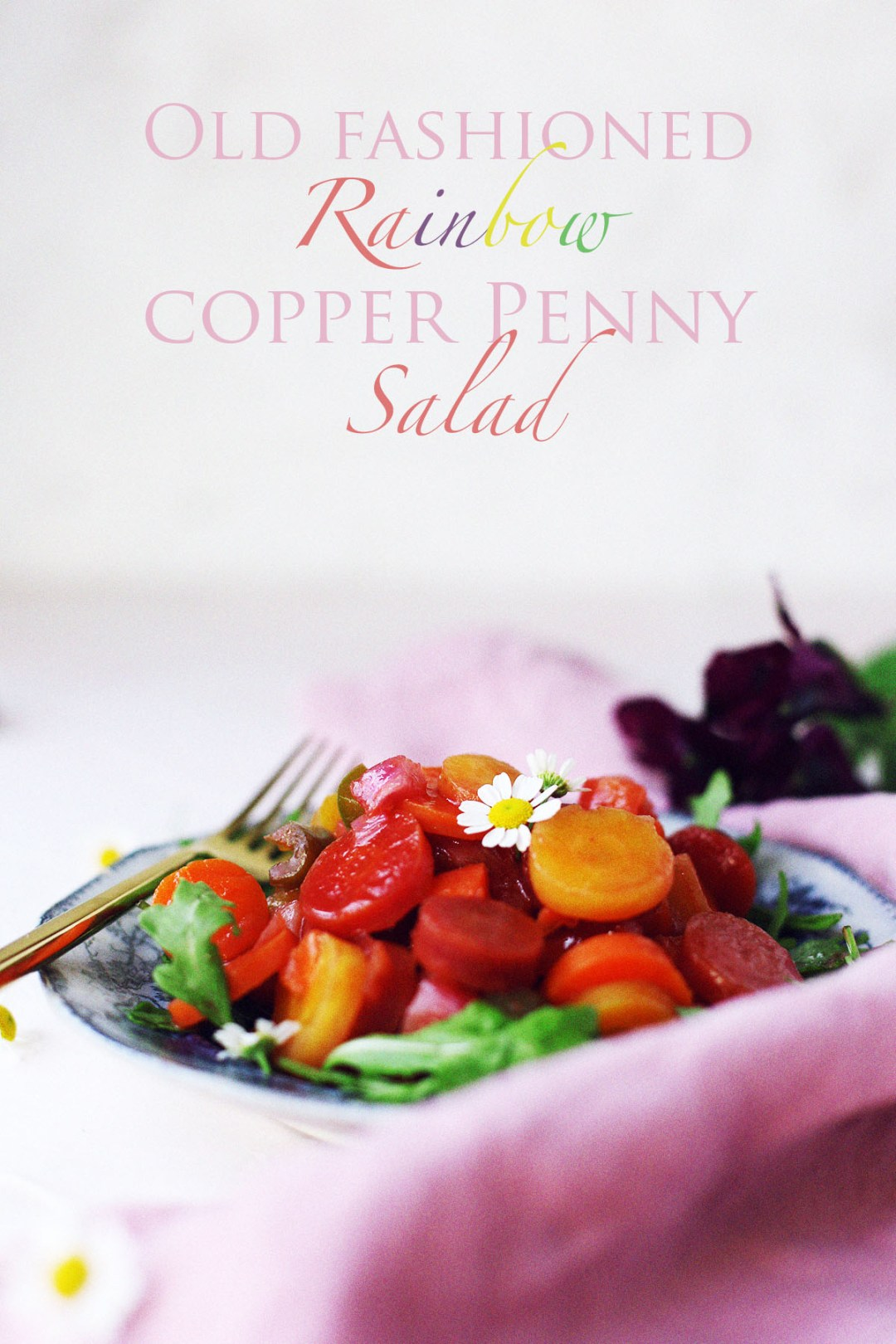 Old Fashioned Rainbow Copper Penny Salad
