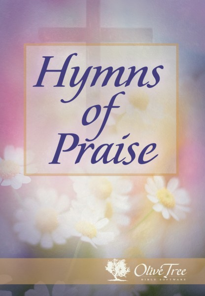 Hymns Of Praise For The Olive Tree Bible App On IPad IPhone Android Kindle Fire Mac And