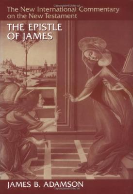 New International Commentary On The New Testament NICNT The Letter Of James Adamson By