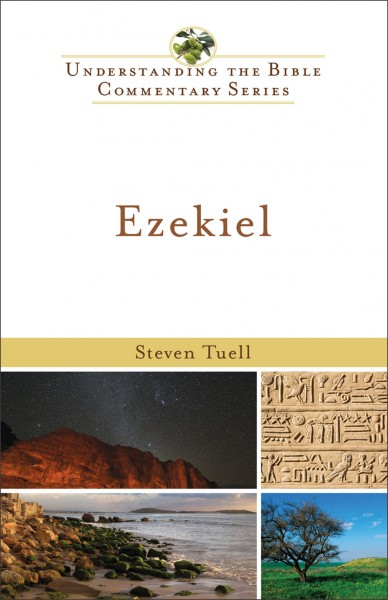 Understanding The Bible Commentary Series Ezekiel By Steven Tuell For The Olive Tree Bible