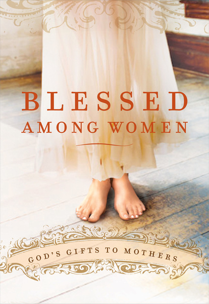 Blessed Among Women By Thomas Nelson For The Olive Tree Bible App On IPad IPhone Android