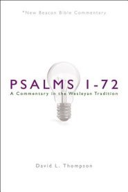Psalms 1-72: New Beacon Bible Commentary (NBBC) by David