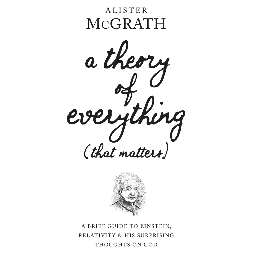 A Theory of Everything (That Matters): A Brief Guide to