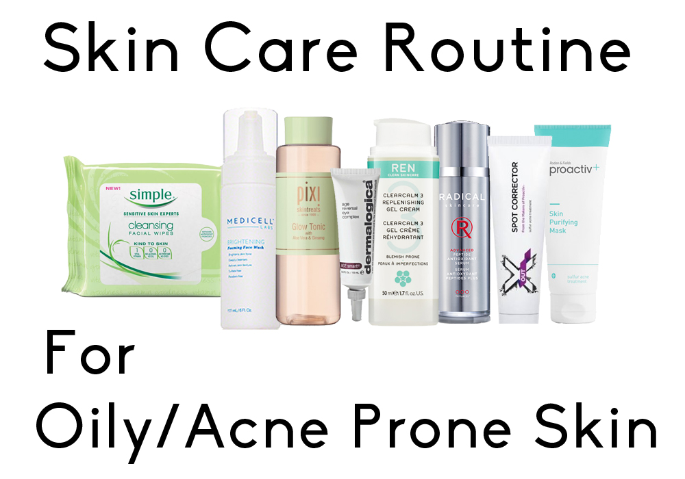 My Current Skin Care Routine (Oily & Acne Prone Skin) | Video