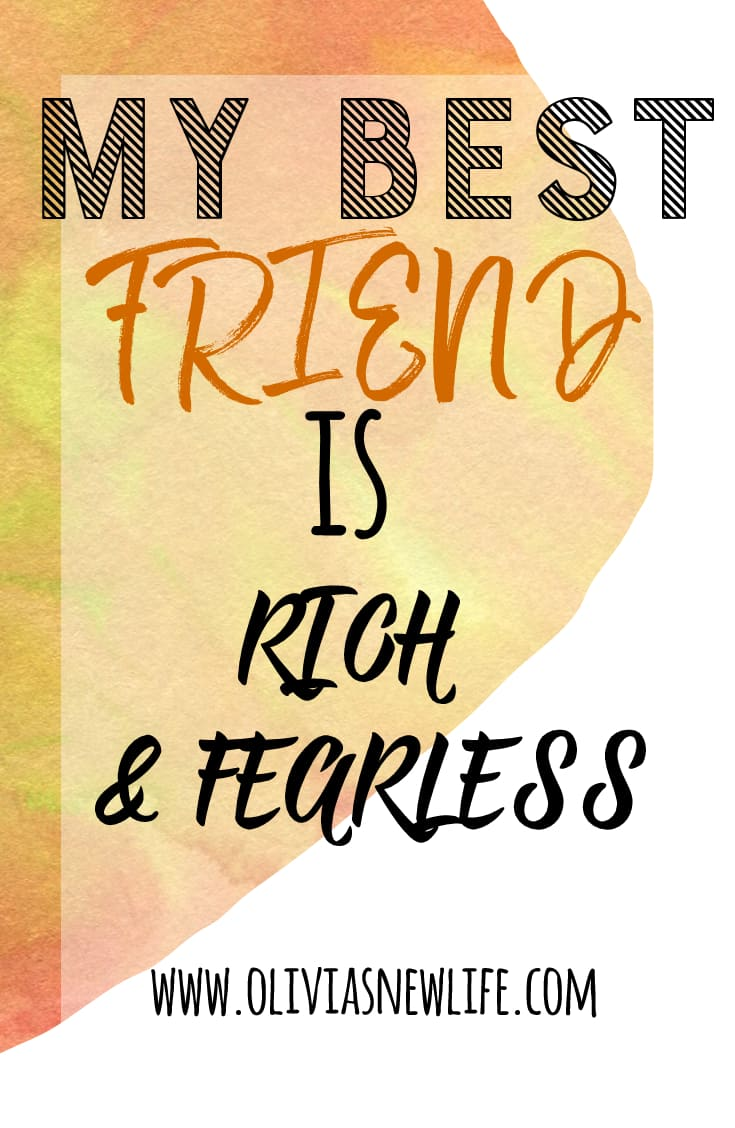 Best friend rich and fearless - vertical pin