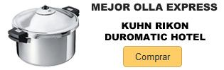 Mejor olla express 2017 2018 Kuhn Rikon Duromatic Hotel