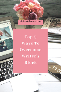 Top 5 Wats To Overcome Writer's Block