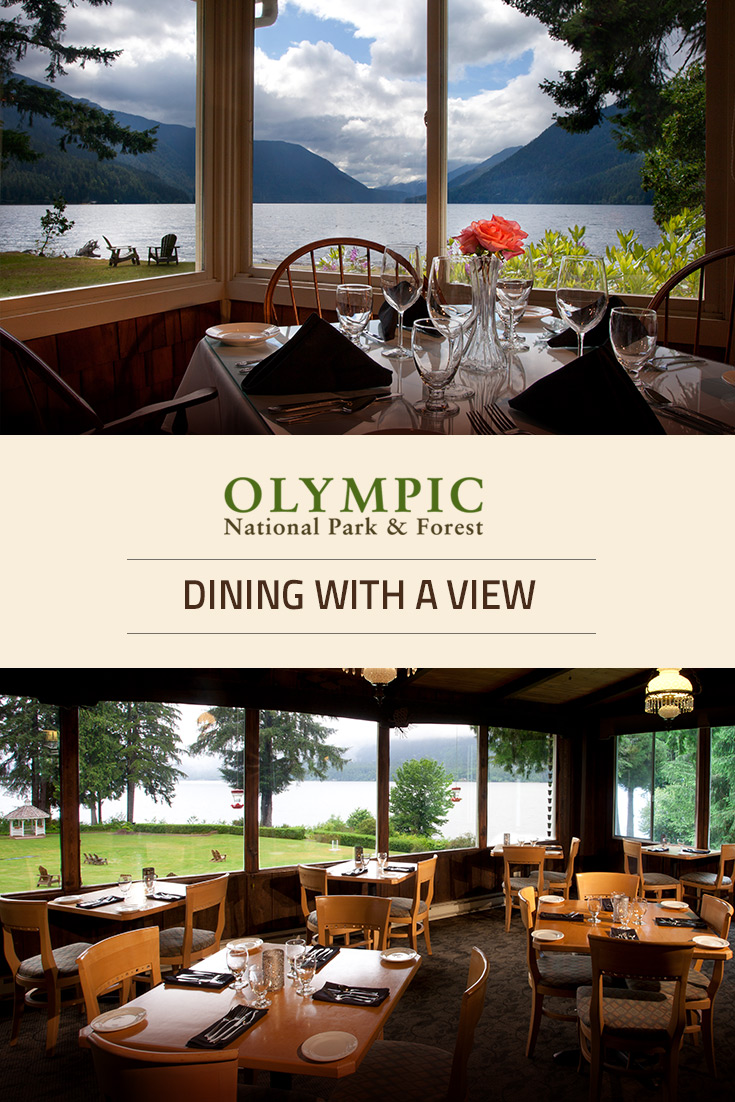Dining  Olympic National Park  Forest  Olympic Peninsula WA