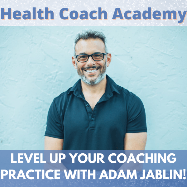 Level Up Your Coaching Practice with Adam Jablin!