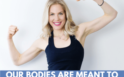 Our Bodies Are Meant to Move with Kathleen Trotter!