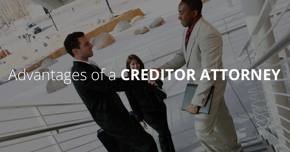 creditor-attorney-advantages