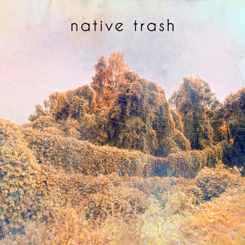 Native Trash
