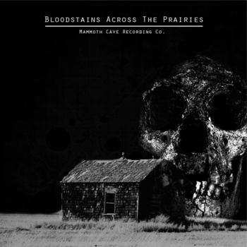 Bloodstains Across the Prairies