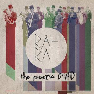 rah rah poet's dead