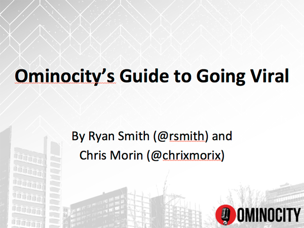 Ominocity's Guide to Going Viral
