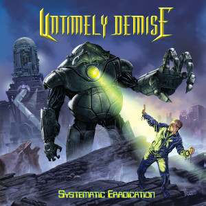 Untimely Demise systematic eradication
