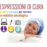 Espressioni di cura. Parole e immagini per narrare la malattia oncologica