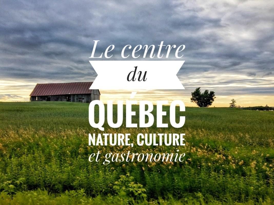 centre-quebec-nature-culture-gastronomie
