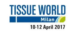 10-11-12 Aprile 2017 - Milano (Italy) TISSUE WORLD 2017 www.tissueworld.com Stand n. F300