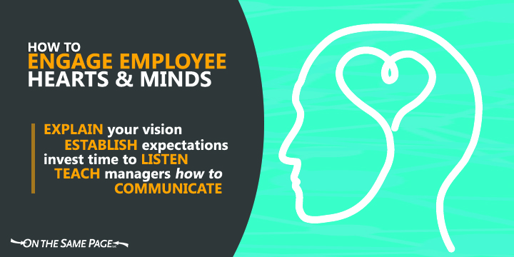 4 Tips to Engage Hearts and Minds