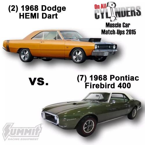 small resolution of  2 1968 dodge hemi dart vs 7 1968 pontiac firebird 400
