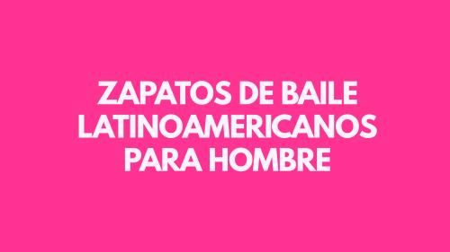 Zapatos de baile latinoamericanos para hombre