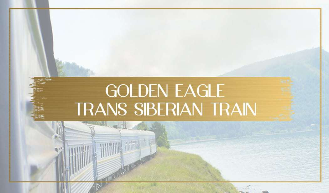 Golden Eagle Trans Siberian Train main