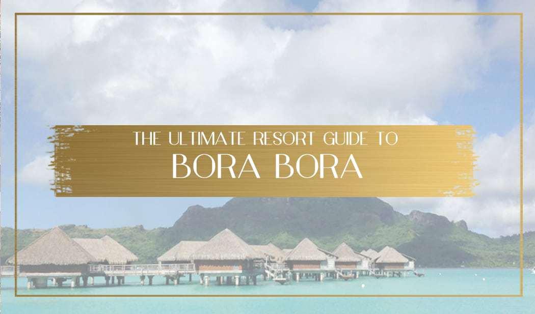 Bora Bora resort guide main