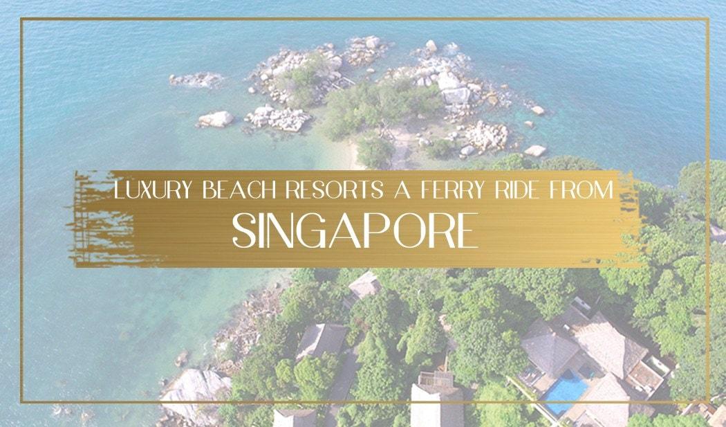 Beach Resorts Near Singapore Main
