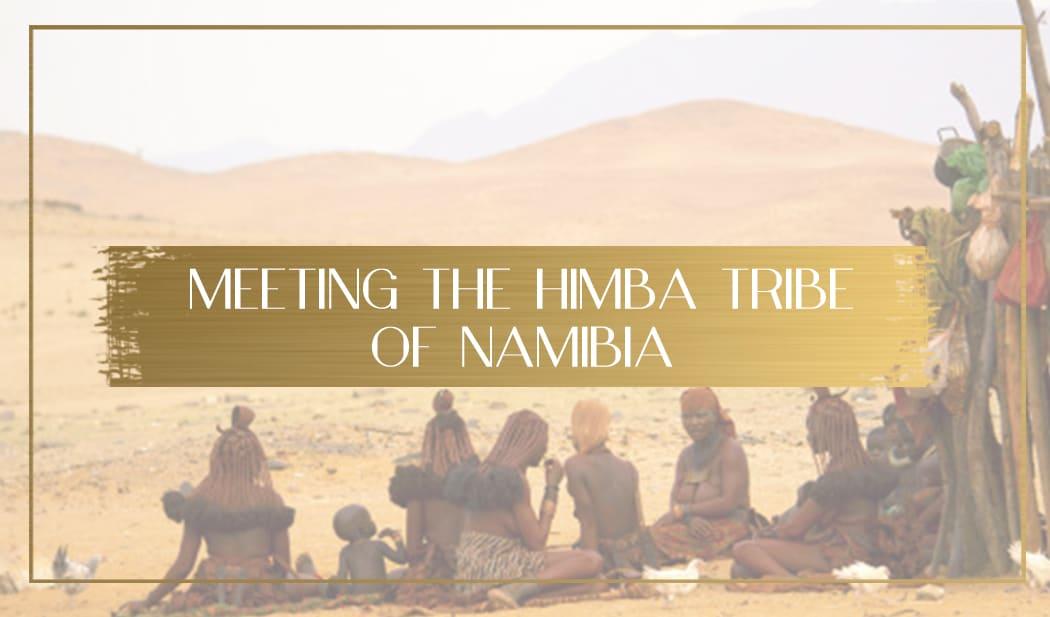 Himba Tribe of Namibia main