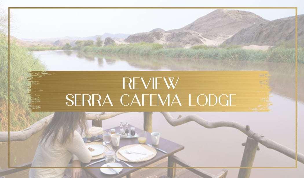 Review of Serra Cafema Lodge main