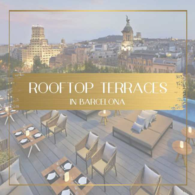 Rooftop Terraces in Barcelona feature