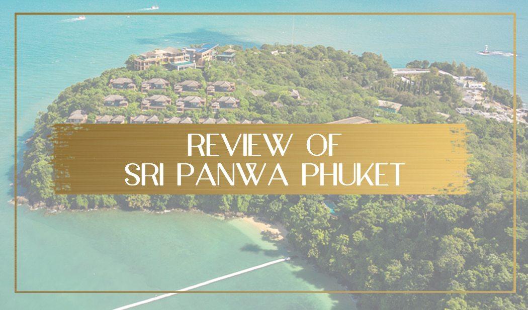 Review of Sri Panwa main