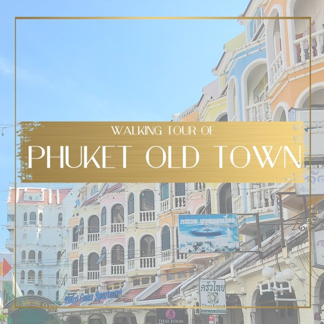 Walking tour of Phuket Old Town Feature