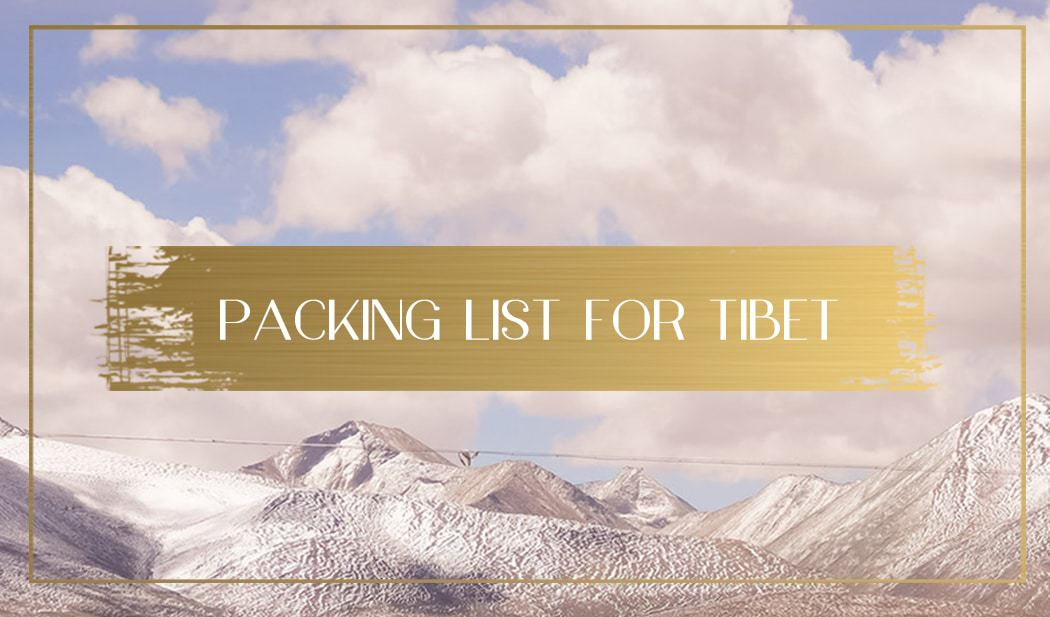 Packing list for Tibet Main