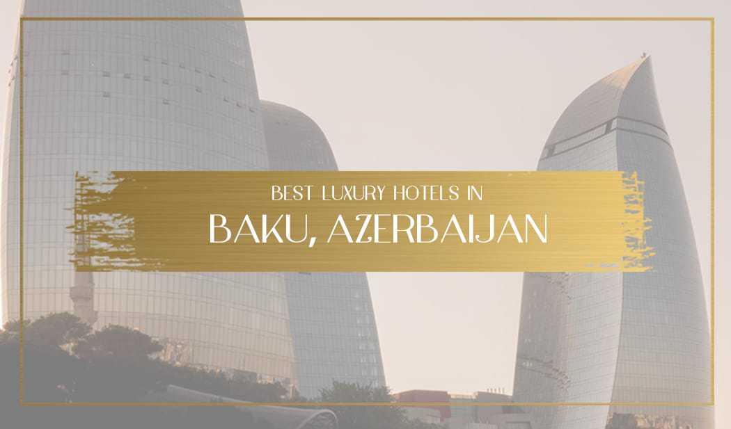 hotels in baku azerbaijan feature